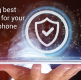 Which Antivirus to choose for protecting my Android phone?